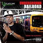 Flatline Underground Railroad (Special Edition)