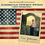 Tim Johnson American Cowboy Swing: Next Generation