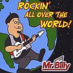 Mr. Billy Rockin' All Over The World