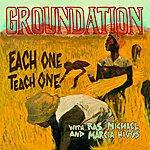 Groundation Each One Teach One (Feat. Ras Michael, Marcia Higgs)
