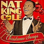 Nat King Cole Christmas Songs (Remastered)