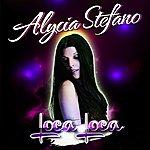 Alycia Stefano Loca Loca