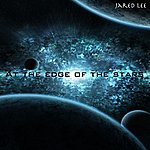 Jared Lee At The Edge Of The Stars
