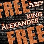 Fast Forward King Alexander (Feat. Mr.Madpac)