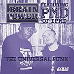 Brainpower The Universal Funk (Feat. Pmd)