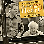 Michael Feinstein Change Of Heart: The Songs Of André Previn