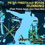 Peter Presta Running (Peter Presta Apple Jaxx Vocal Mix)