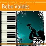 Bebo Valdés Beyond Patina Jazz Masters: Bebo Valdés