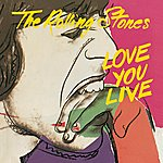 The Rolling Stones Love You Live (2009 Re-Mastered Digital Edition)