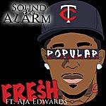 Fresh Sound The Alarm (Feat. Aja Edwards)