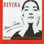 Maria Callas Divina (Edicion Especial 30 Aniversario)