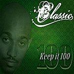 Classic Keep It 100