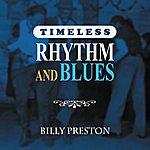 Billy Preston Timeless Rhythm & Blues: Billy Preston