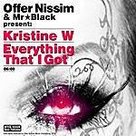 Offer Nissim Everything That I Got (Offer Nissim & Mr Black Presents Kristine W)