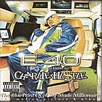 E-40 Charlie Hustle: The Blueprint Of A Self-Made Millionaire