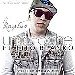 Maximo Una Noche (Feat. Fito Blanko)