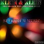 Klein The Shadow Man / Freezing Moon