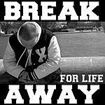 Break Away Break Away