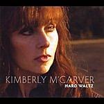 Kimberly M'Carver Hard Waltz