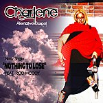 Charlene Nothing To Lose (Feat. Rico Mccoy)