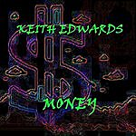 Keith Edwards Money