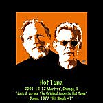 Hot Tuna 2001-12-12 Martyrs', Chicago, Il Bonus: 1977 Hit Single #1 (Live)