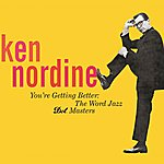 Ken Nordine You're Getting Better: The Word Jazz - Dot Masters