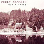 Wooly Mammoth North Shore