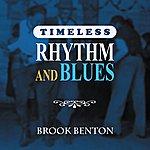 Brook Benton Timeless Rhythm & Blues: Brook Benton