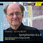 Sir Roger Norrington Schubert: Symphonies Nos. 6 & 8