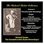 Richard Tauber The Richard Tauber Collection, Vol. 5: The Early Lehar Recordings (1924-1929)