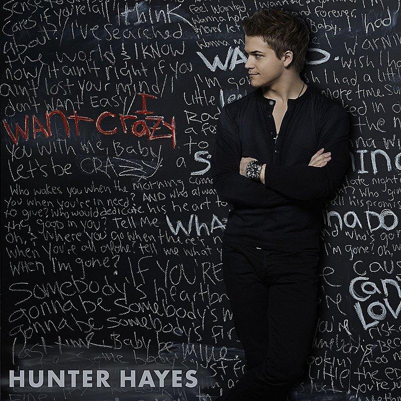 I Want Crazy Hunter Hayes Album