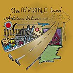 The Invisible Band A Distance Between Us