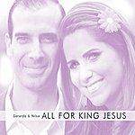 Gerardo All For King Jesus