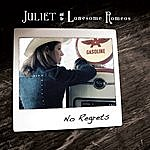 Juliet No Regrets