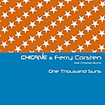 Chicane One Thousand Suns (Feat. Christian Burns)