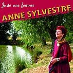 Anne Sylvestre Juste Une Femme