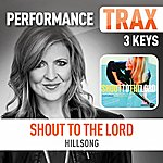 Hillsong Shout To The Lord (Feat. Darlene Zschech) [Performance Trax]