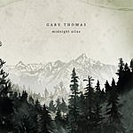 Gary Thomas Midnight Atlas