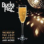 Bucks Fizz The Best Of The Lost Masters...And More!