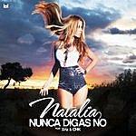Natalia Nunca Digas No (Feat. Xriz & Chk)
