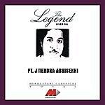 Jitendra Abhisheki The Legend Lives On