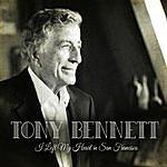 Tony Bennett I Left My Heart In San Francisco
