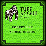 Robert Lee Authentic Music
