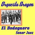 Orquesta Aragón El Bodeguero