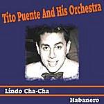 Tito Puente Lindo Cha Cha