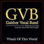 Gaither Vocal Band Winds Of This World (Performance Tracks)