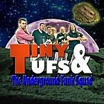 Tiny The Underground Funk Squad - Single