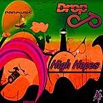 Drop High Hopes