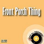 Off The Record Front Porch Thing - Single